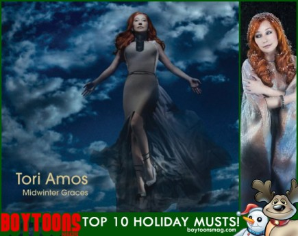 "BOYTOONS MAGAZINE top 10 Holiday Musts. Tori Amos ""Midwinter Graces"""